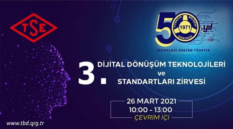 3. Dijital Dönüşüm Teknolojileri ve Standartları Zirvesi